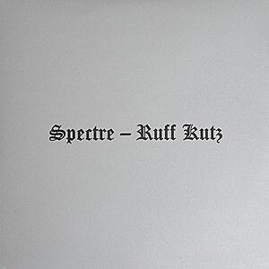 Spectre - Ruff Kutz
