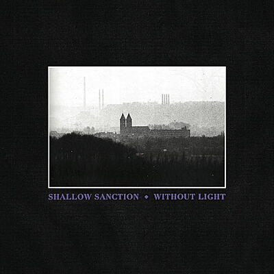 Shallow Sanction - Without Light