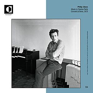 Philip Glass - Music in Twelve Parts. Concert à Paris,1975