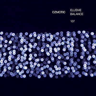 Ozmotic - Elusive Balance