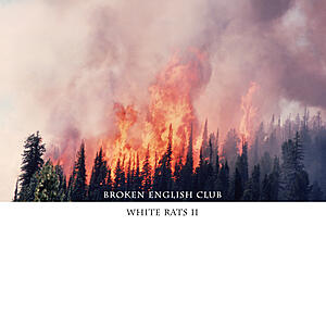 Broken English Club - White Rats II