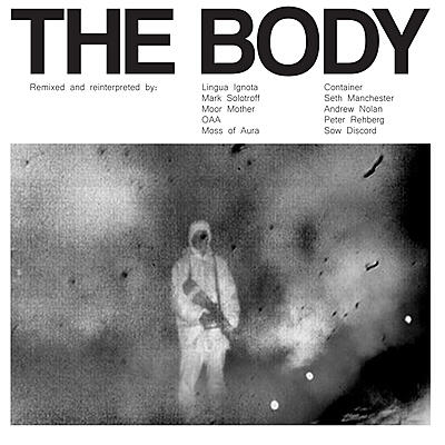 The Body - Remixed