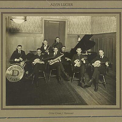 Alvin Lucier - Criss Cross / Hanover
