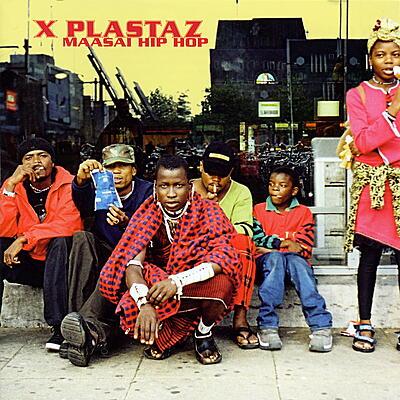 X Plastaz - Maasai Hip Hop