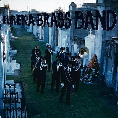 Eureka Brass Band - Dirges