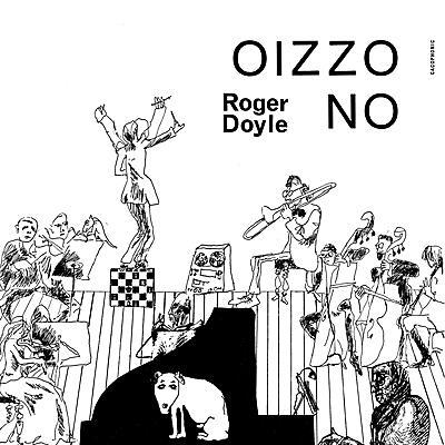 Roger Doyle - Oizzo No