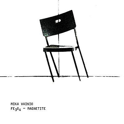 Mika Vainio - Fe3O4 - Magnetite