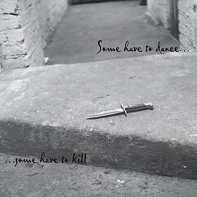 Various Artists - Some Have to Dance …Some Have To Kill