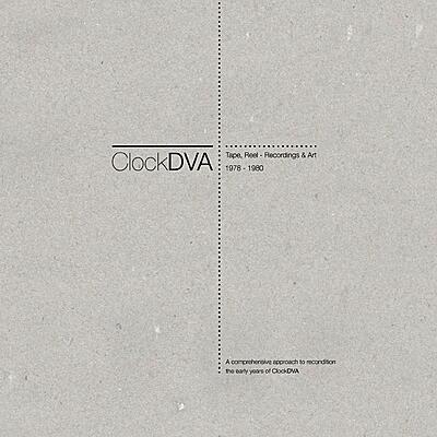 Clock DVA - Horology III - Tape, Reel - Recordings & Art 1978-1980