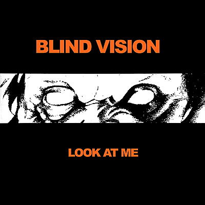 Blind Vision - Look At Me