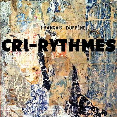François Dufrêne - Cri-Rythmes