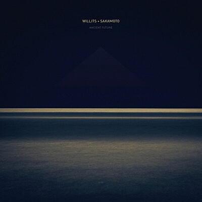 Willits + Sakamoto - Ancient Future
