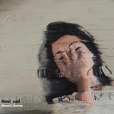 Novi_sad - Wound_Burner