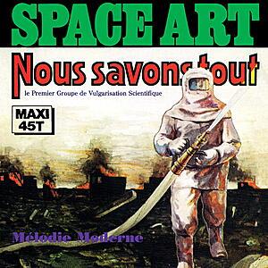 Space Art - Nous Savons Tout