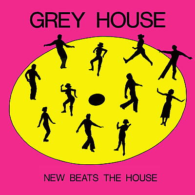 Grey House - New Beats the House