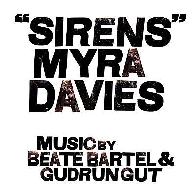 Myra Davies / Beate Bartel / Gudrun Gut - Sirens