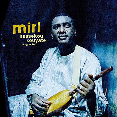 Bassekou Kouyate + Ngoni ba - Miri