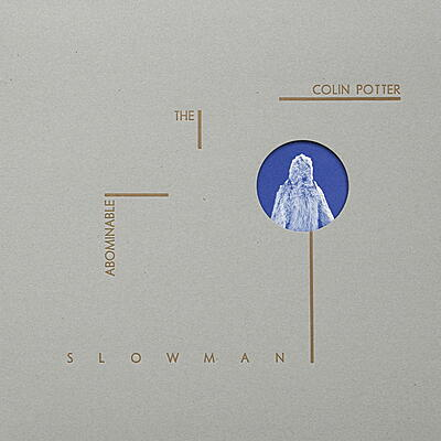 Colin Potter - The Abominable Slowman