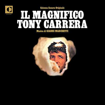 Gianni Marchetti - Il Magnifico Tony Carrera