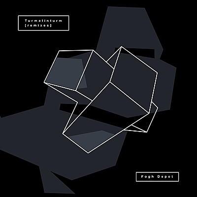 Fogh Depot - Turmalinturm Remixes