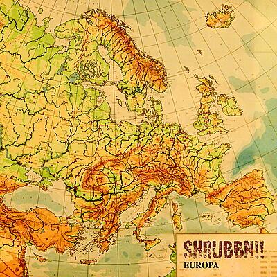 Shrubbn!! - Europa
