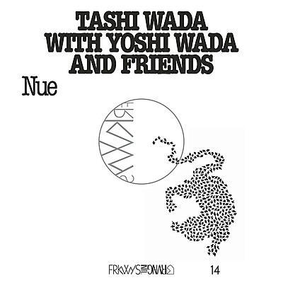 Tashi Wada & Yoshi Wada - FRKWYS Vol. 14: Nue