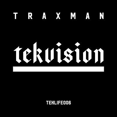 Traxman - Tekvision