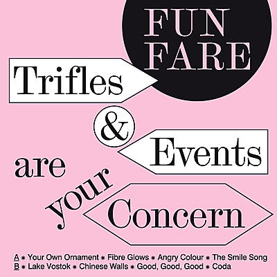 Fun Fare - Trifles & Events Are Your Concern