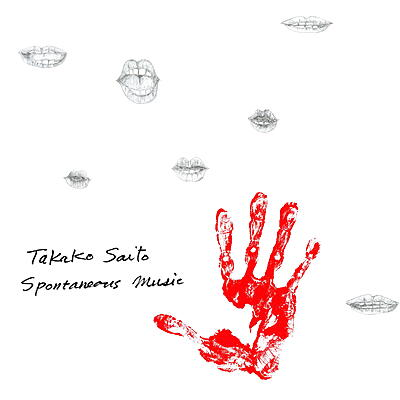 Takako Saito - Spontaneous Music