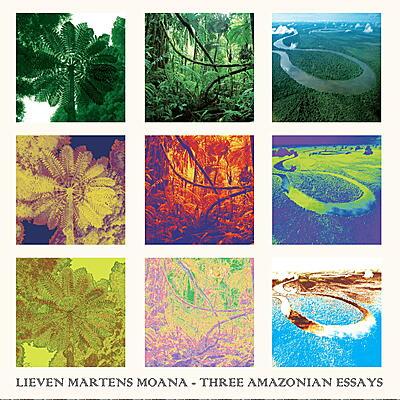 Lieven Martens Moana - Three Amazonian Essays
