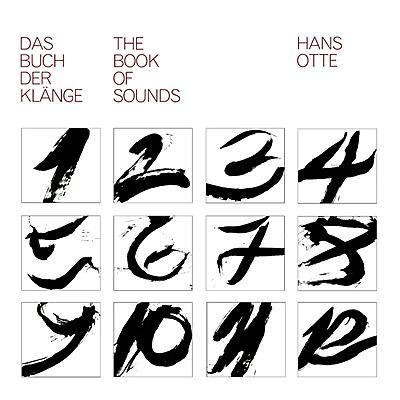 Hans Otte - Das Buch Der Klänge / The Book Of Sounds