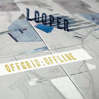 Looper - Offgrid:Offline