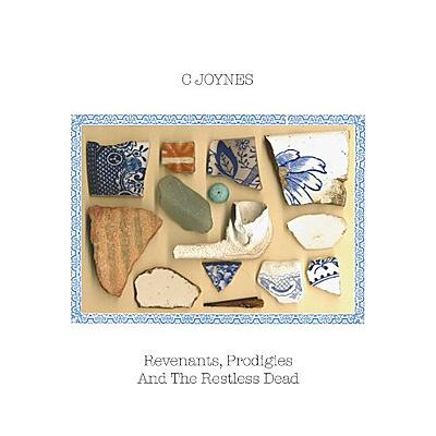 C. Joynes - Revenants, Prodigies And The Restless Dead