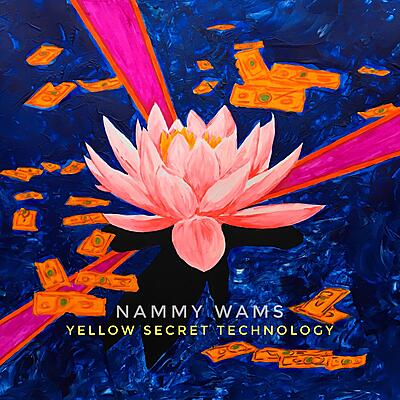 Nammy Wams - Yellow Secret Technology