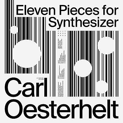 Carl Oesterhelt - Eleven Pieces for Synthesizer