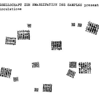 Gesellschaft Zur Emanzipation Des Samples - Circulations