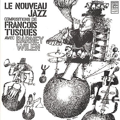 François Tusques with Barney Wilen - Le Nouveau Jazz