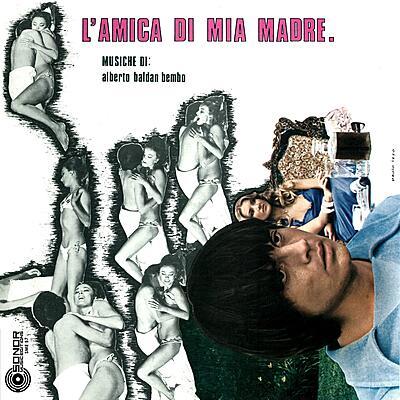 Alberto Baldan Bembo - L'Amica Di Mia madre