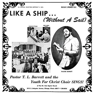 Pastor T.L.Barrett & The Youth For Christ Choir - Like A Ship ... (Without A Sail)
