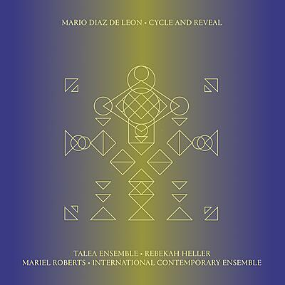 Mario Diaz de Leon - Cycle And Reveal