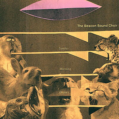 The Beacon Sound Choir - Sunday Morning Drones