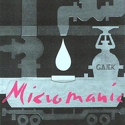 Gajek - Micromanic