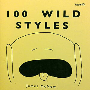 James McNew - 100 Wild Styles Issue#3