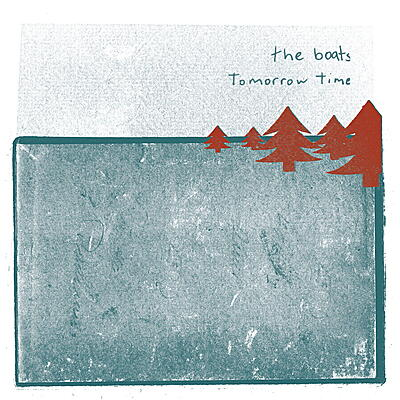 The Boats - Tomorrow Time