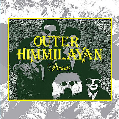 Various Artists - Outer Himmalayan Presents
