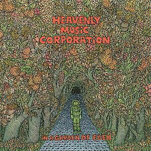 Heavenly Music Corporation - In A Garden of Eden