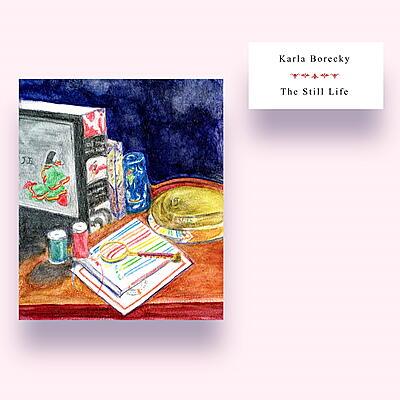 Karla Borecky - The Still Life