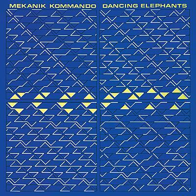 Mekanik Kommando - Dancing Elephants
