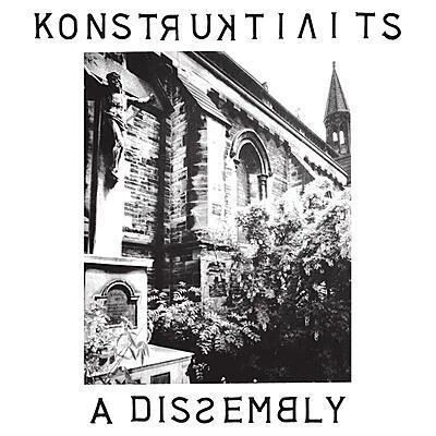 Konstruktivists - A Dissembly