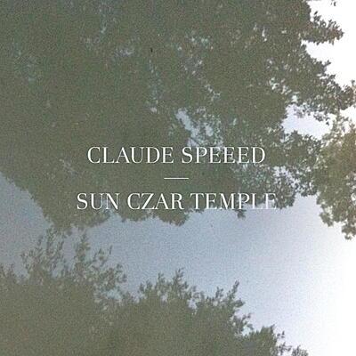 Claude Speeed - Sun Czar Temple